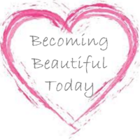 Becoming Beautiful Today